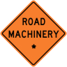 "Road Machinery - ""Add A Line""  Construction Sign"