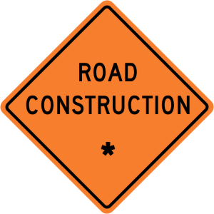 """Road Construction - """"Add A Line"""" Construction Sign"""