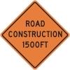 Road Construction 1500ft Construcion Sign