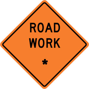 "Road Work - ""Add A Line""  Construction Sign"