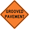 Grooved Pavement Construction Sign