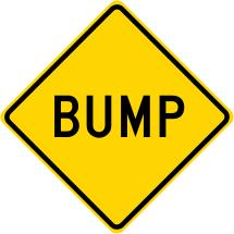 BUMP Roadway Warning Sign