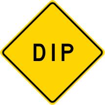 DIP/Depression Roadway Warning Sign