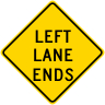 Left Lane Ends Roadway Warning Sign
