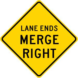 Lane Ends Merge Right Roadway Warning Sign
