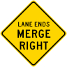 Lane Ends Merge Right Roadway Warning Sign